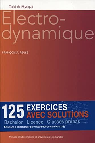 Électrodynamique: Francois A. Reuse