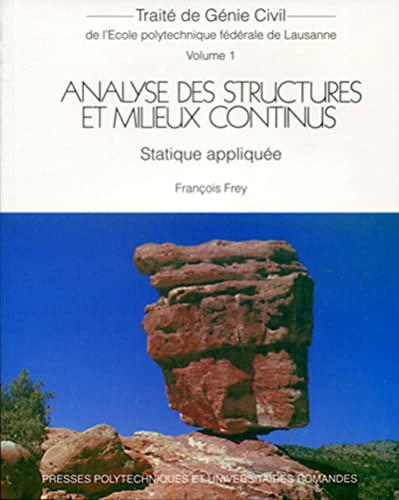 9782880748968: Analyse des structures et milieux continus - Statique Appliquée - Volume 1