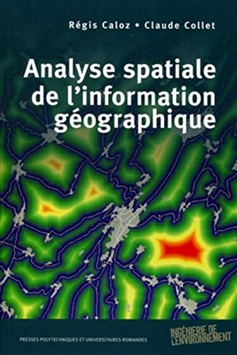 9782880749026: Analyse spatiale de l'information g�ographique