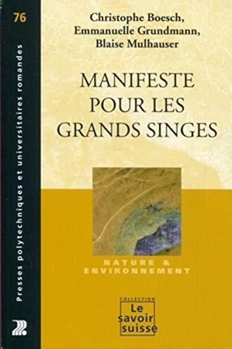 9782880749149: Manifeste pour les grands singes : Nature & environnement