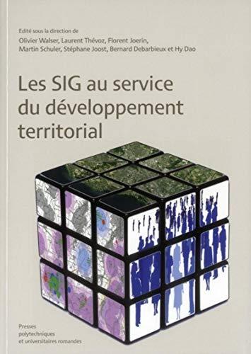 9782880749194: Les SIG au service du d�veloppement territorial