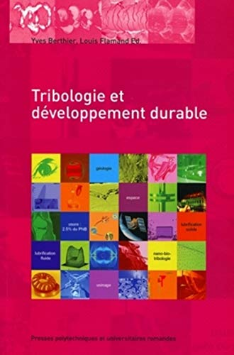 tribologie et developpement durable - actes des journees internationales francophones de tribologie...