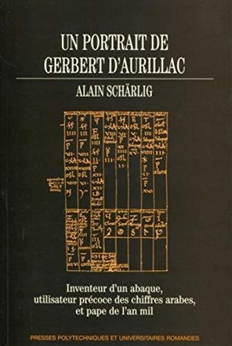 un portrait de Gerbert d'Aurillac ; inventeur d'un abaque, utilisateur précoce des...