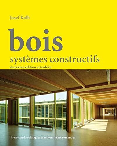 bois ; systèmes constructifs: Kolb Josef