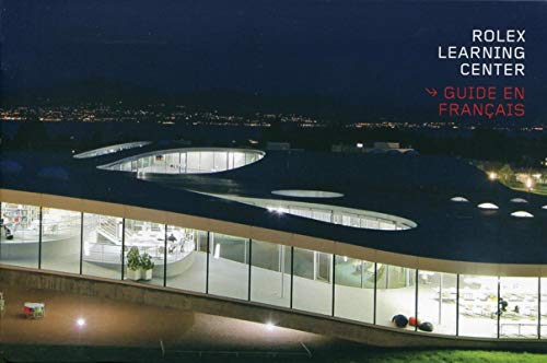 9782880749569: Rolex Learning Center (Guide en français)