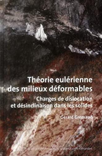 Théorie Eulérienne des milieux déformables: Gerard Gremaud