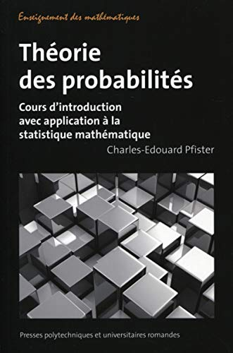 Théorie des probabilités (French Edition): Charles-Edouard Pfister