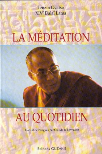 9782880861162: La méditation au quotidien