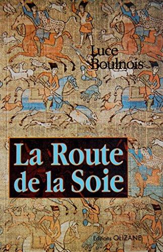 9782880861179: La route de la soie