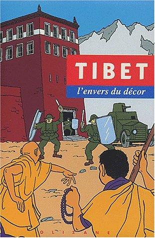 Tibet, l'envers du décor. Préface de Bernard Kouchner.: MOULIN (Olivier) [Ed.]