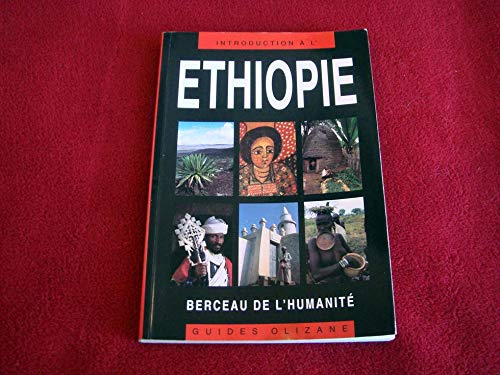9782880861650: ETHIOPIE BERCEAU DE L'HUMANIT (Guides olizane maritime)