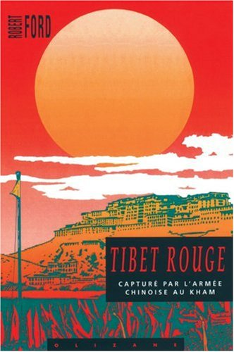 TIBET ROUGE: FORD ROBERT