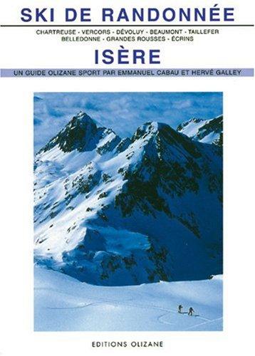 SKI DE RANDONNEE - ISERE ANCIENNE EDITION: CABAU EMMANUEL