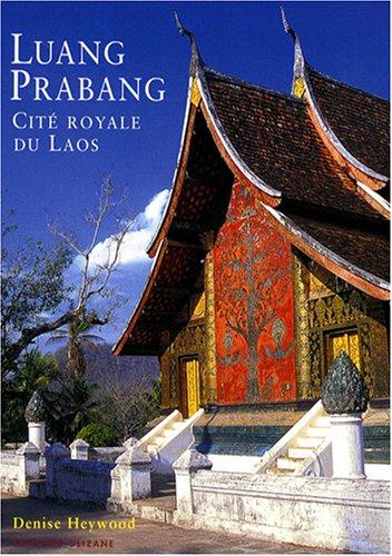 9782880863654: Luang Prabang : Cit� royale du Laos