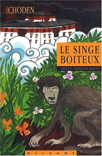 9782880863739: Le singe boiteux : Contes et légendes du Bhoutan
