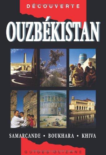 9782880863777: Ouzbékistan : Samarcande, Boukhara, Khiva