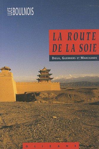 9782880863838: La Route de la soie