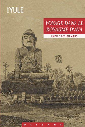 9782880864002: voyage dans le royaume d'ava - empire des birmans