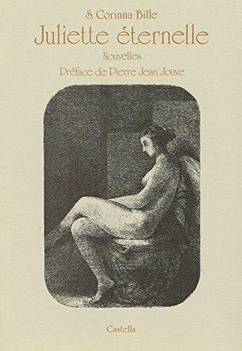 Juliette eternelle: Nouvelles (French Edition): Bille, S. Corinna