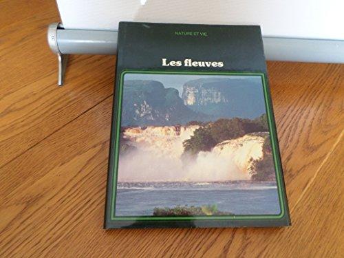 9782880970451: Les Fleuves (Nature et vie)