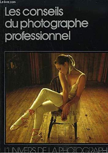 9782880971342: Les Conseils Du Photographe Professionnel