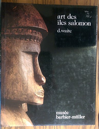 Art of the Solomon Islands: Waite, Deborah