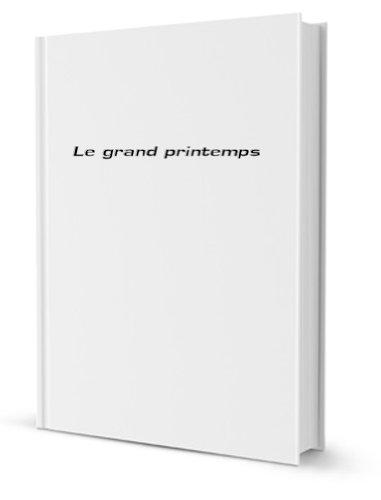 9782881080135: Le Grand printemps