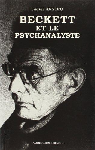 BECKETT ET LE PSYCHANALYSTE -REV-: ANZIEU DIDIER