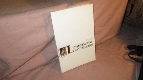 9782881084270: Le testament d'une mante religieuse