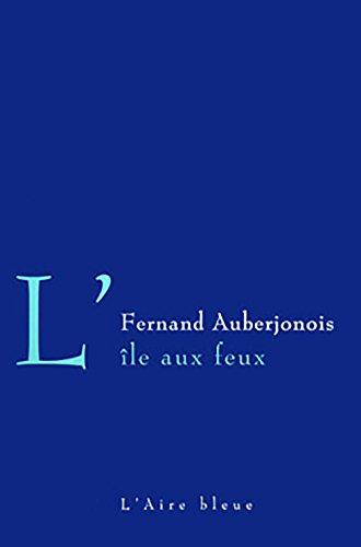 ILE AUX FEUX -L-: AUBERJONOIS FERNAND