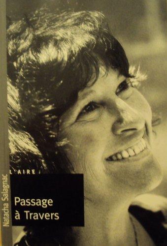9782881086649: Passage a Travers