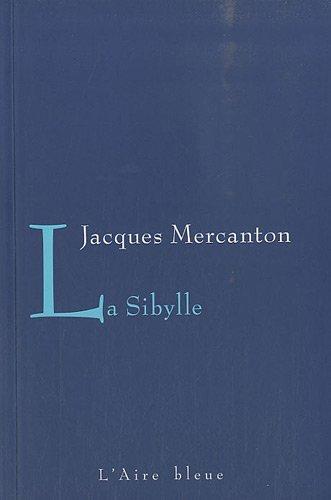 SIBYLLE -LA-: MERCANTON JACQUES