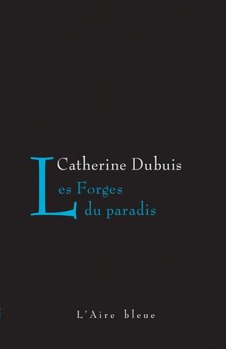9782881089268: Les Forges du Paradis