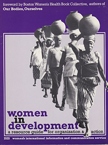 9782881160004: Women in development: A resource guide for organization and action