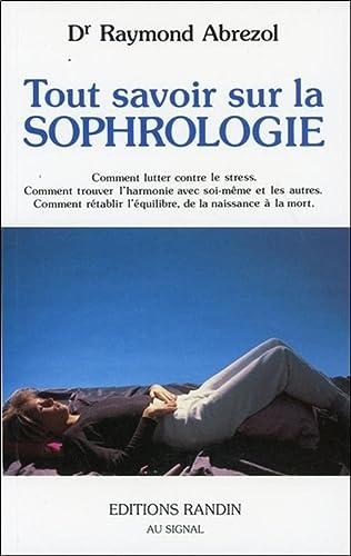 9782881220111: Tout savoir sur la sophrologie