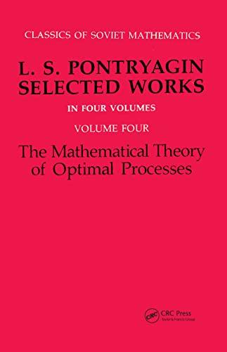 9782881240775: L.S. Pontryagin: Mathematical Theory of Optimal Processes (Classics of Soviet Mathematics)