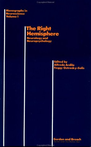 Right Hemisphere Neurology And (Monographs in Neuroscience)
