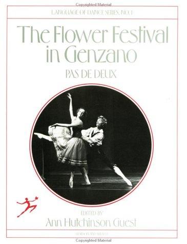 9782881241451: Flower Festival in Genzano: Pas de Deux (Language of Dance)
