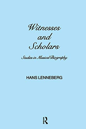 9782881242106: Witnesses and Scholars: Studies in Musical Biography