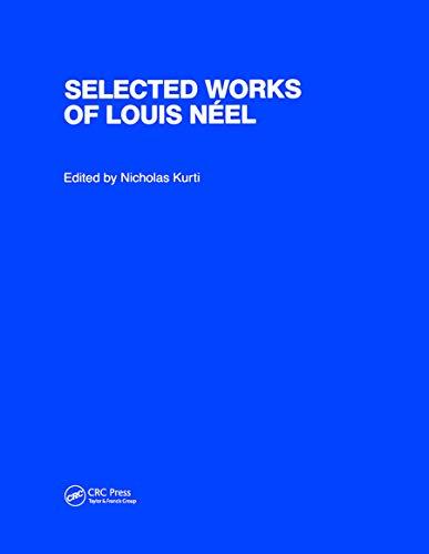 The Selected Works of Louis Naeel (Hardcover): Nicholas Kurti