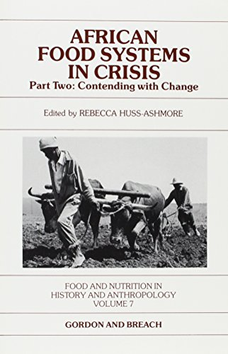 9782881243332: African Food System in Crisis - Part Two: Contending with Change (Food and Nutrition in History and Anthropology, Vol 7)