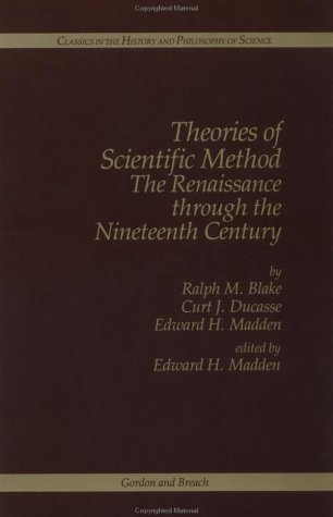 9782881243516: Theories of Scientific Method: The Renaissance through the 19th Century (Classics in the History & Philosophy of Science)