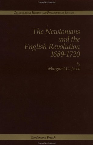 9782881244001: The Newtonians and the English Revolution, 1689-1720