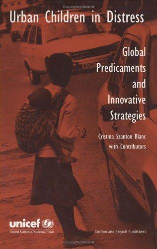 9782881246227: Urban Children in Distress: Global Predicaments and Innovative Strategies