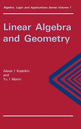 9782881246838: Linear Algebra and Geometry (Algebra, Logic and Applications)