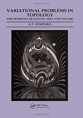 Variational Problems in Topology: The Geometry of Length, Area and Volume: Fomenko, A.T.