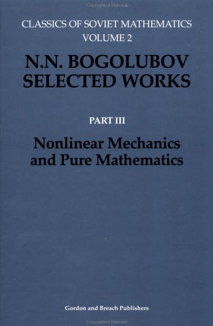 9782881249181: Nonlinear Mechanics and Pure Mathematics (Classics of Soviet Mathematics , Part 3)