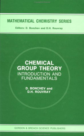 9782881249594: Chemical Group Theory: Introduction and Fundamentals (Mathematical Chemistry)