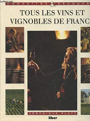 9782881430688: Tous les vins et vignobles de France
