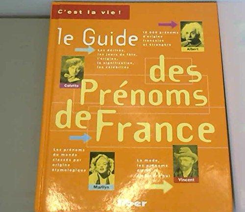 9782881430961: Le guide des pr�noms de France : 15000 pr�noms d'origine fran�aise et �trang�re